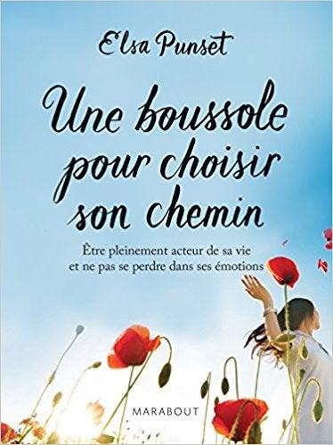 Elsa Punset Une boussole pour choisir son chemin, livre sur l'Intelligence Emotionnelle