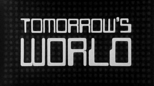 tomorrow's world