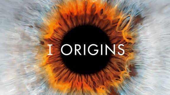 I Origins, le reflet de l'âme